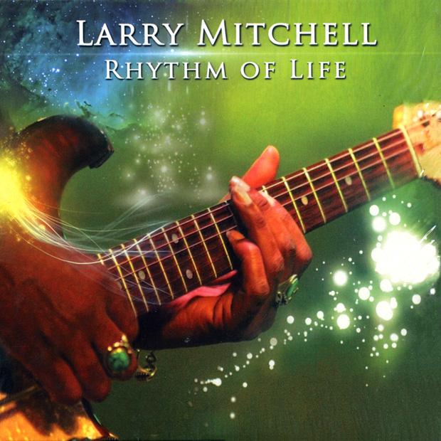 Larry-Mitchell-Rhythm-Of-Life