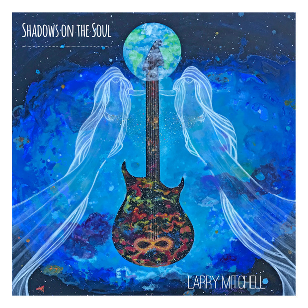 Larry Mitchell - Shadows on the Soul